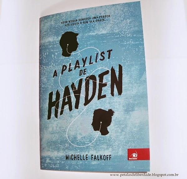 A playlist de Hayden, Michelle Falkoff, Editora Novo Conceito, livro, trechos, comprar, sinopse, resenha, opinião, suicídio