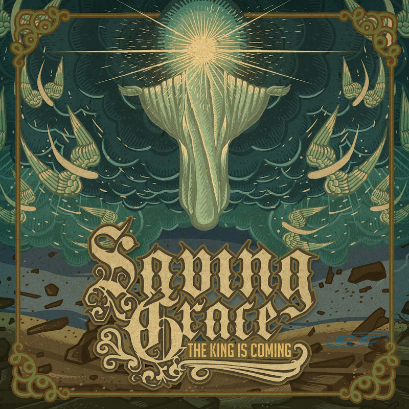 Saving Grace - The King is Coming 2011 English Christian Metal Album