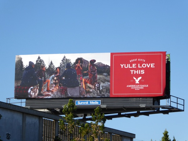 Yule love this American Eagle Outfitters 2015 billboard