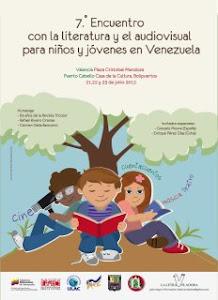 Valencia, VENEZUELA 7mo. Encuentro con la literatura para niños y jóvenes en Venezuela