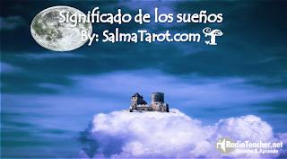 http://radioteacher.net/significado-de-los-suenos-por-salma-tarot/