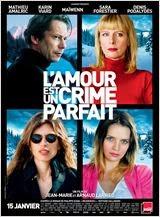 L'Amour est un crime parfait 2014 Truefrench|French Film