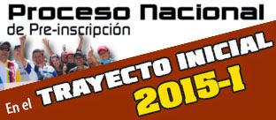 INSCRIPCIONES TRAYECTO INICIAL 2015-1