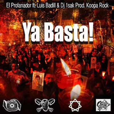 El Profanador & Luis Badyll - Ya Basta! (Single) [2015]