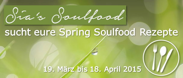 Sucht eure Spring Soulfood Rezepte bei Sia's Soulfood