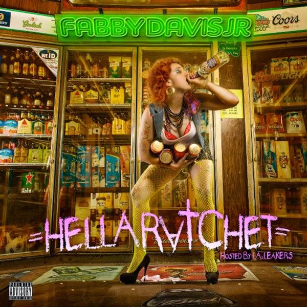Mistah F.A.B. - Hella Ratchet Cover
