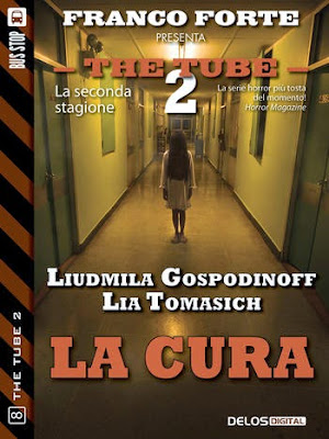 The Tube 2 - #8 - La cura (Liudmila Gospodinoff e Lia Tomasich)