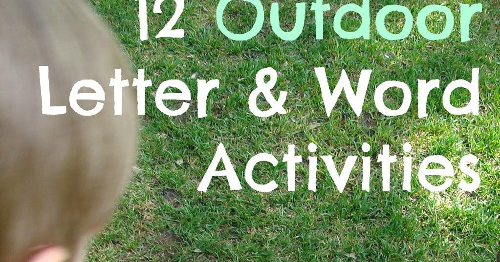 12 outdoor letter word activities kid 39 s co op reading
