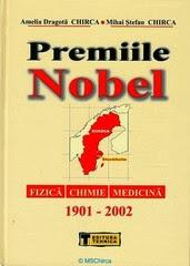 CHIRCA - Premiile Nobel pentru Fizică, Chimie şi Medicină; 2002; 1054 pag.