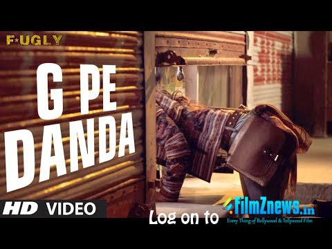 G Pe Danda Lyrics from Fugly (2014)