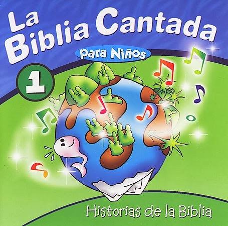 La Biblia Cantada Para Niños-Vol 1-Historias De La Biblia-