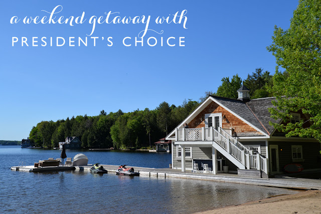 weekend getaway with President's Choice