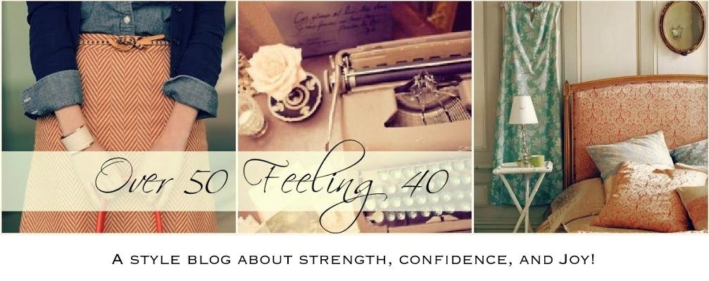 Over 50 Feeling 40