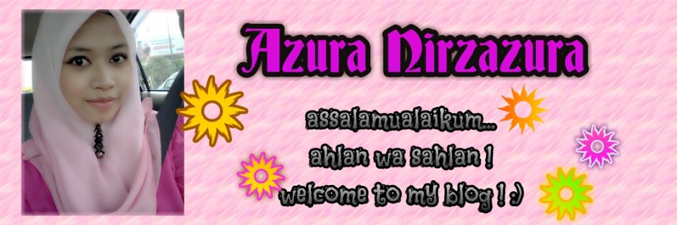 Kesah Kaseh Azura Nirzazura...