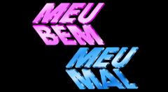 MEU BEM, MEU MAL
