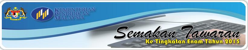 Panduan Dan Borang Rayuan Kemasukan Tingkatan 6 2015