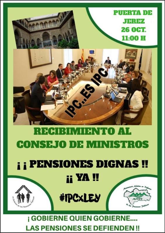 CONCENTRACIÓN RECIBIMIENTO AL CONSEJO DE MINISTROS: Viernes 26 Octubre, 11:00H. Sevilla.