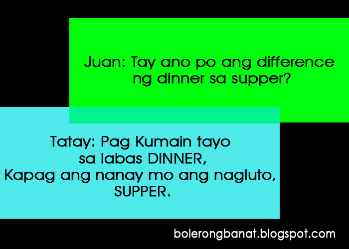 Difference ng dinner sa supper bolerong banat cheezy for Difference between dinner supper