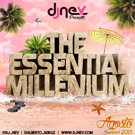 Dj Nev The Essential Millenium Agosto 2015