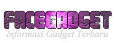 Facegadget - Harga Hp, Smartphone Android, Laptop, Tablet, Notebook Terbaru