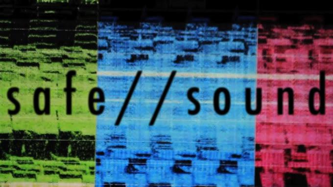 Safe // Sound