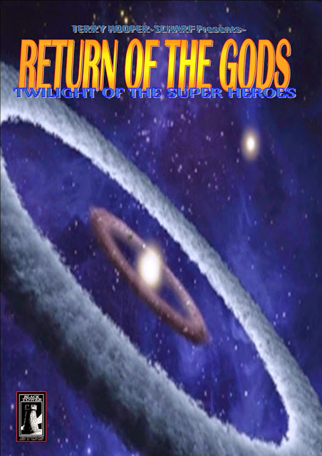 RETURN OF THE GODS:TWILIGHT OF THE SUPER HEROES: Invasion Earth Trilogy Part 1