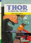 """""""Thor, el dios del trueno"""", Editorial Homo Sapiens"""