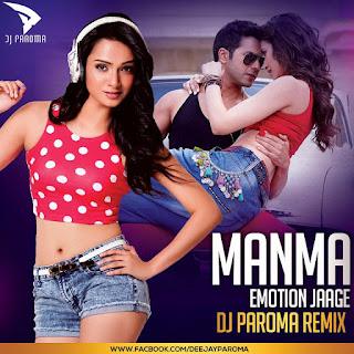 Dj-Paroma-Manma-Emotion-Jage-Re-Remix-Dilwale-2015-download-mp3-latest-djremix-song-indiandjremix