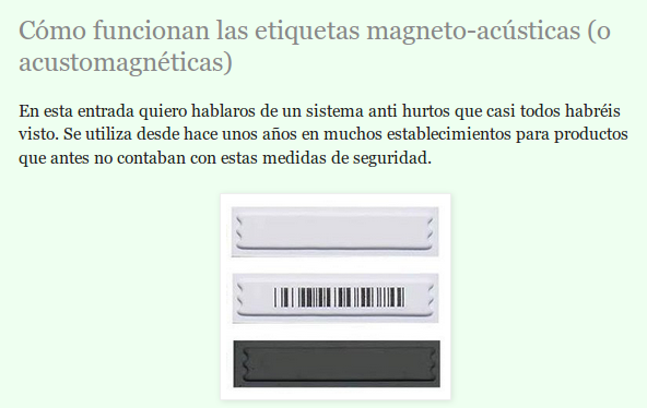 http://electronicayciencia.blogspot.com.es/2013/07/etiquetas-antihurto-magneto-acusticas.html