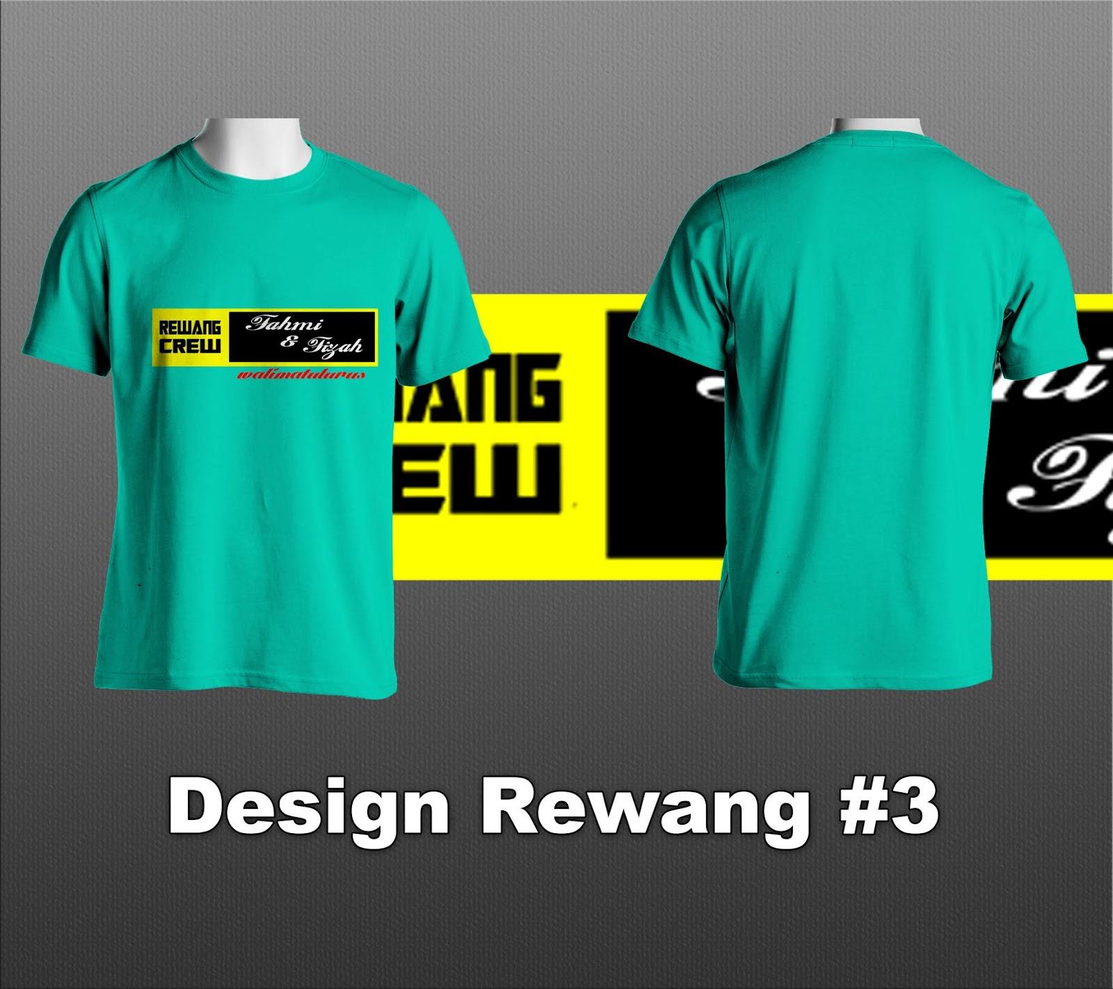 Design t shirt rewang - Harga Bermula Daripada Rm10