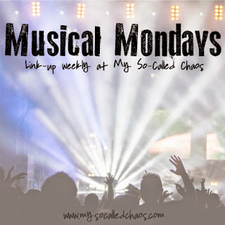 Musical Mondays at My So-Called Chaos></a><br /> <br /> <div style=