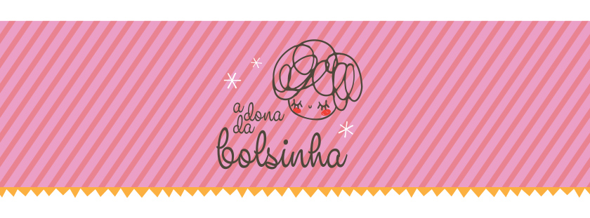 Blog A Dona da Bolsinha