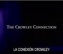LA CONEXIÓN CROWLEY