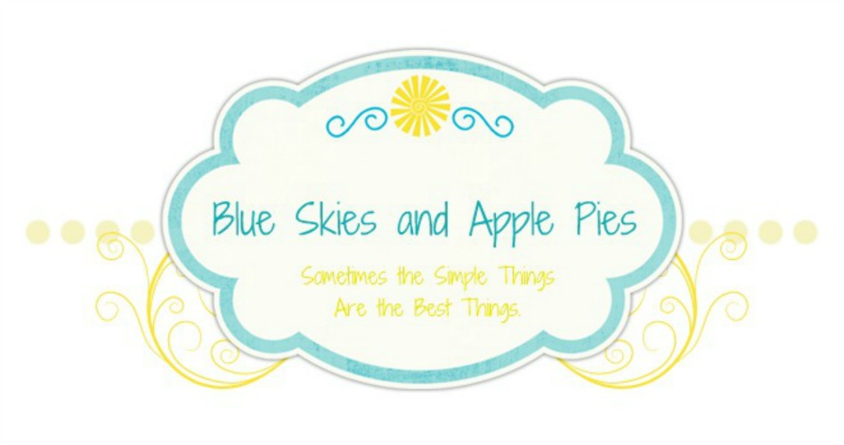 Blue Skies and Apple Pies