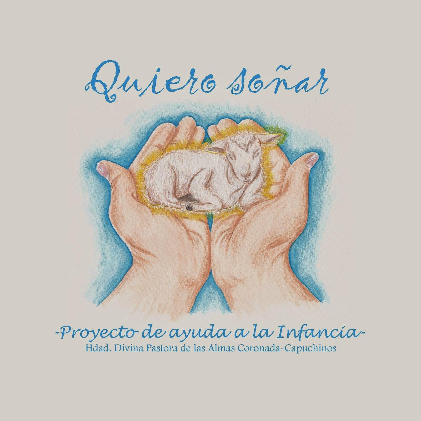 """Proyecto """"Quiero Soñar"""