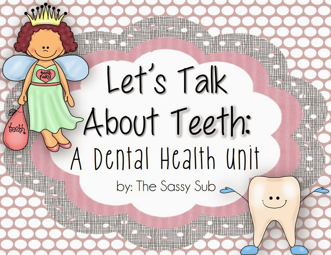 http://www.teacherspayteachers.com/Product/Lets-Talk-About-Teeth-A-Dental-Health-Unit-1062608