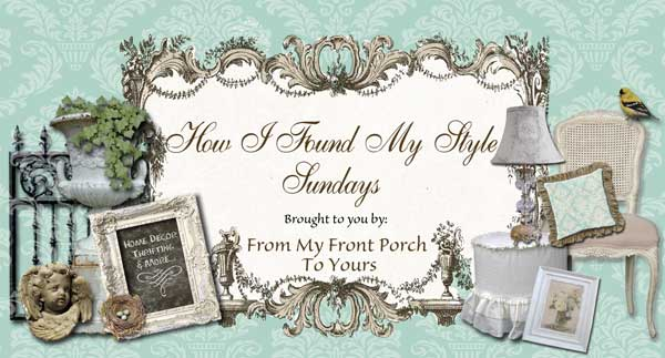 From My Front Porch To Yours-How I Found My Style Sundays
