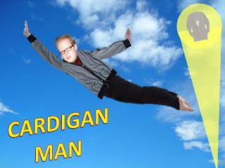Cardigan Man!