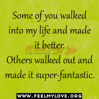 Some of you walked into my life