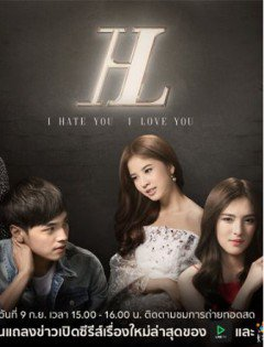 Ghét Anh Yêu Anh-I Hate You I Love You (2016)