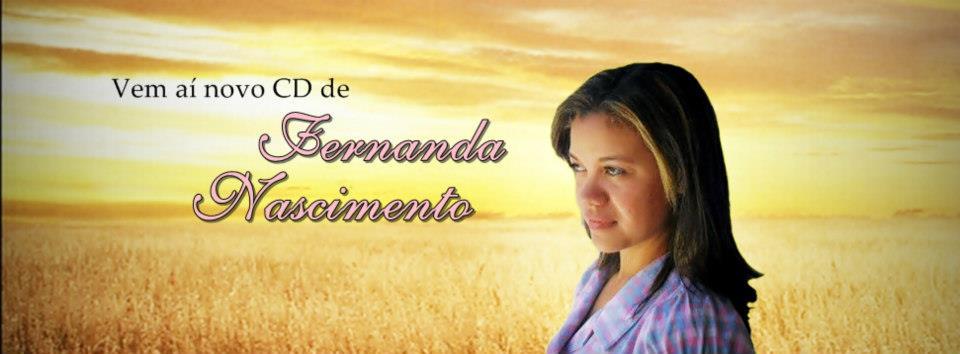 Bem-vindos ao meu blog: Fernanda Nascimento Oficial