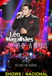 Assistir Léo Magalhães: 10 Anos 2014