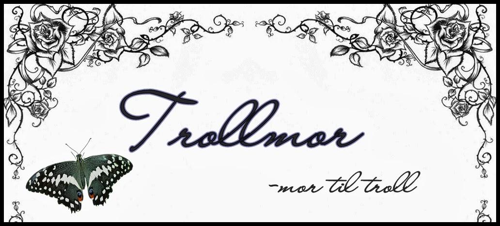 TROLLMORS BLOGG