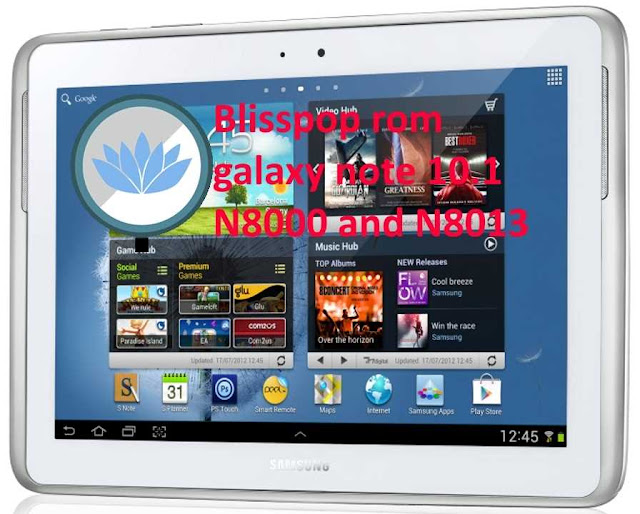 Blisspop custom rom galaxy note 10.1 N8000 and N8013