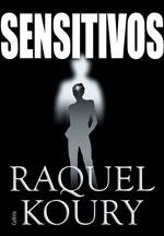 Capa do livro Sensitivos, de Raquel Koury