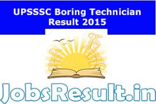 UPSSSC Boring Technician Result 2015