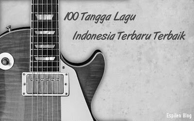 100 Tangga Lagu Indonesia Terpopuler Terbaru Oktober - Desember 2014 ...