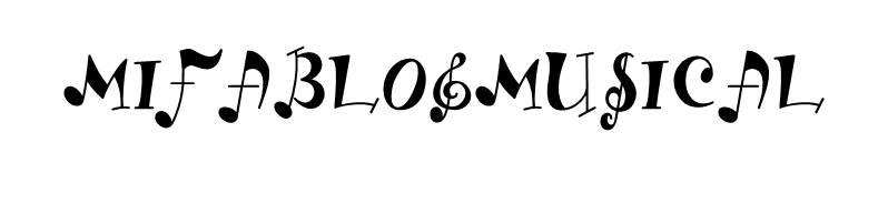 mifablogmusical
