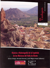 """""""Historia e Historiografía de la Expulsión de los Moriscos del Valle de Ricote"""" - Dimas Ortega, Bernard Vicent y José Miguel Abad."""
