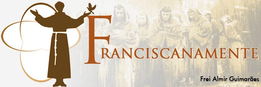 Franciscanamente